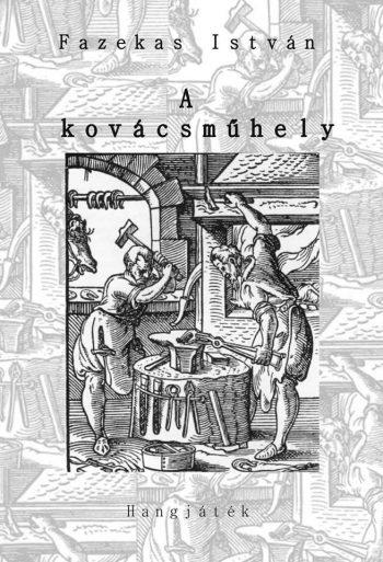 Fazekas István: A kovácsműhely