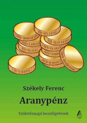 Székely Ferenc: Aranypénz