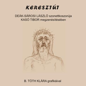 Kasó Tibor – Deák-Sárosi László: Keresztút