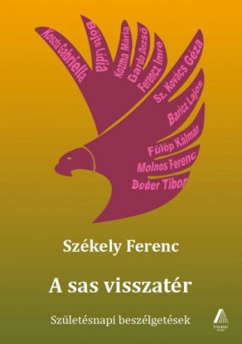 Székely Ferenc: A sas visszatér